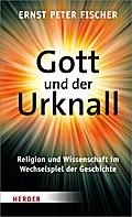 Gott und der Urknall; Religion und Wissenscha ...