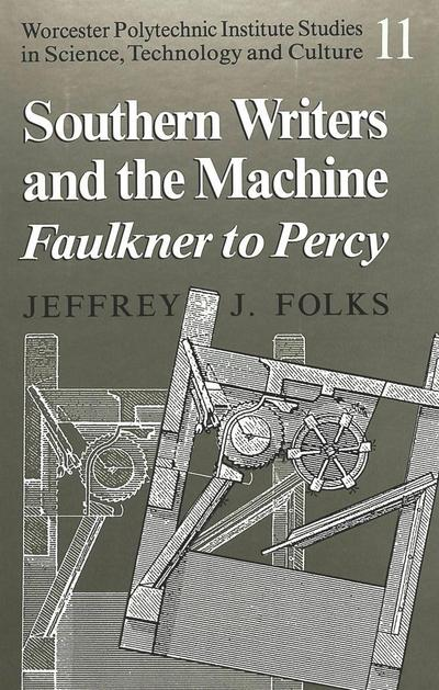 Southern Writers and the Machine