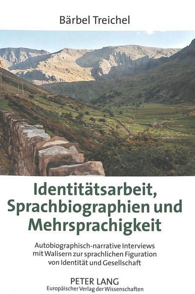Identitätsarbeit, Sprachbiographien und Mehrsprachigkeit