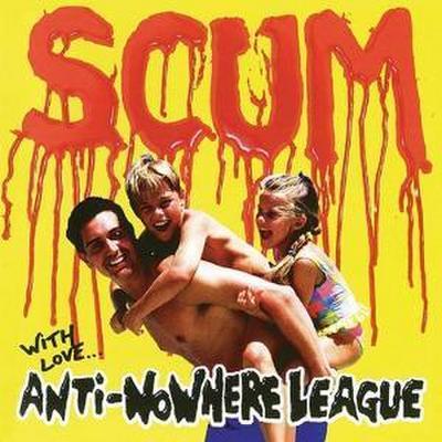 Anti-Nowhere League: Scum-Deluxe Edition