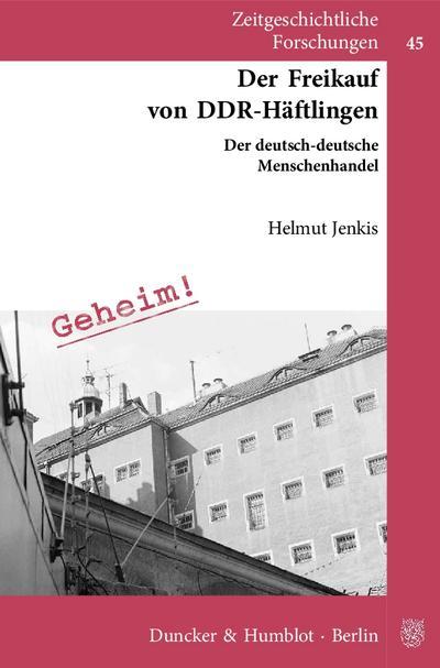 Der Freikauf von DDR-Häftlingen.