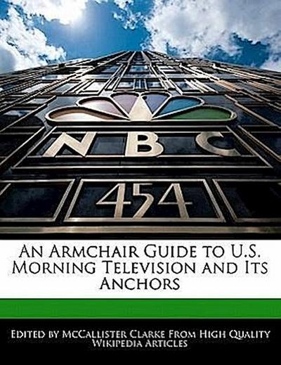 An Armchair Guide to U.S. Morning Television and Its Anchors