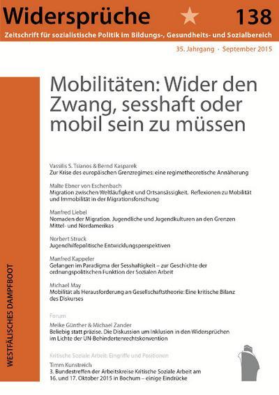 Mobilitäten: Wider den Zwang, sesshaft oder mobil sein zu müssen (Widersprüche. Zeitschrift für sozialistische Politik im Bildungs-, Gesundheits- und Sozialbereich)