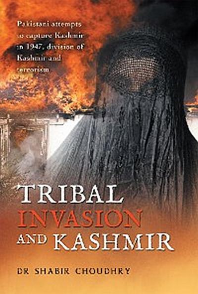 Tribal Invasion and Kashmir