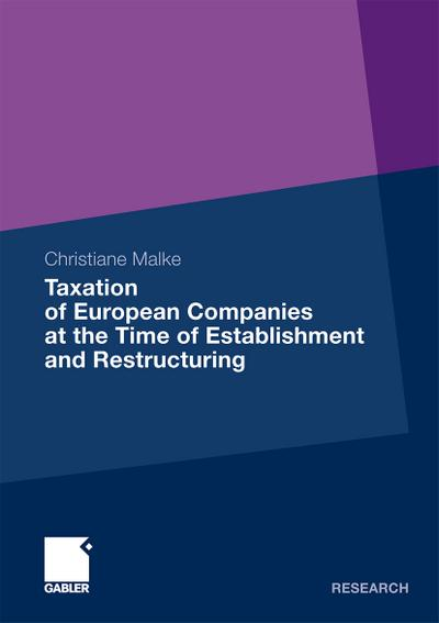 Taxation of European Companies at the Time of Establishment and Restructuring