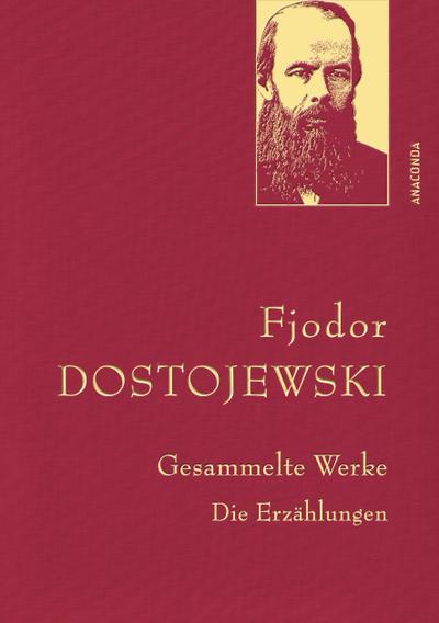 Gesammelte Werke. Die Erzählungen (Leinen-Ausgabe mit Goldprägung)