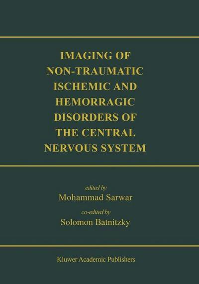 Imaging of Non-Traumatic Ischemic and Hemorrhagic Disorders of the Central Nervous System