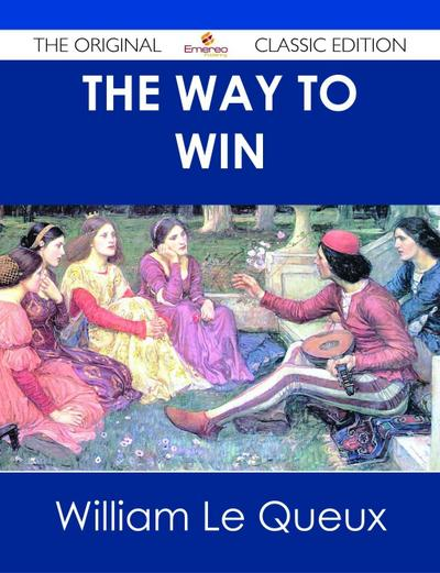 The Way to Win - The Original Classic Edition