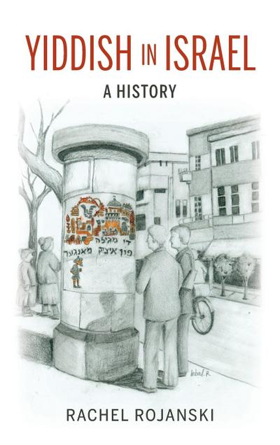 Yiddish in Israel: A History