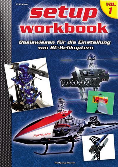 Heli-Setup-Workbook Volume 1