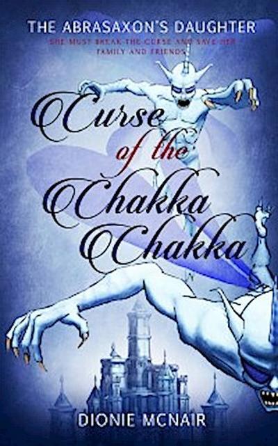 Curse of the Chakka Chakka