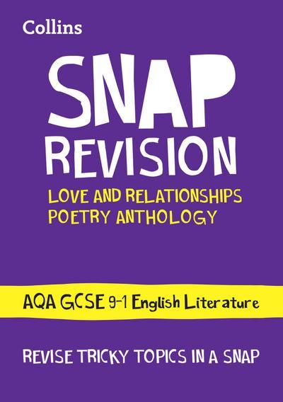 Love & Relationships Poetry Anthology: New GCSE Grade 9-1 AQA English Literature