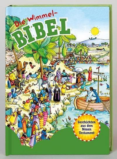 Die Wimmel-Bibel - Geschichten aus dem Neuen Testament