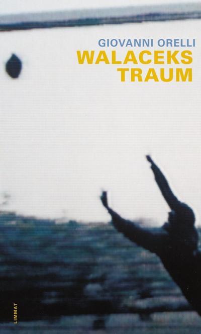 Walaceks Traum