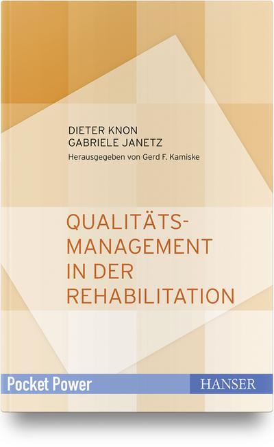 Qualitätsmanagement in der Rehabilitation