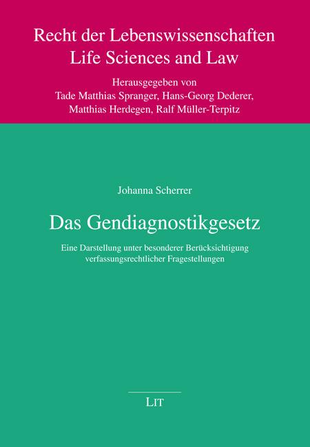 Das Gendiagnostikgesetz ~ Johanna Scherrer ~  9783643115713