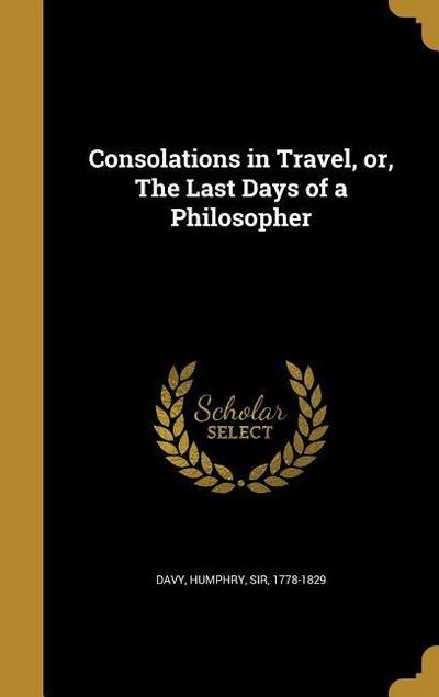 CONSOLATIONS IN TRAVEL OR THE