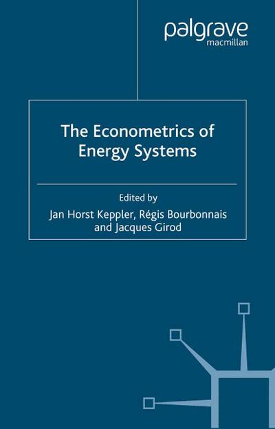The Econometrics of Energy Systems