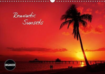 ROMANTIC SUNSETS (Wall Calendar 2019 DIN A3 Landscape)