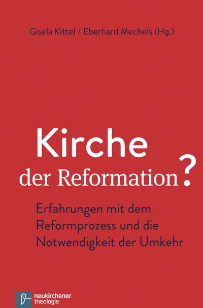 Kirche der Reformation?