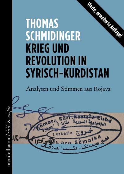 Krieg und Revolution in Syrisch-Kurdistan: Analysen und Stimmen aus Rojava