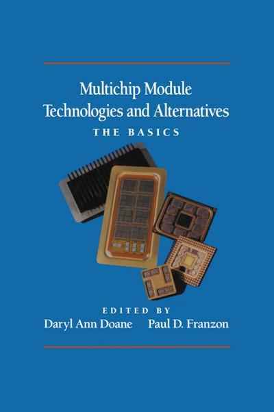 Multichip Module Technologies and Alternatives: The Basics