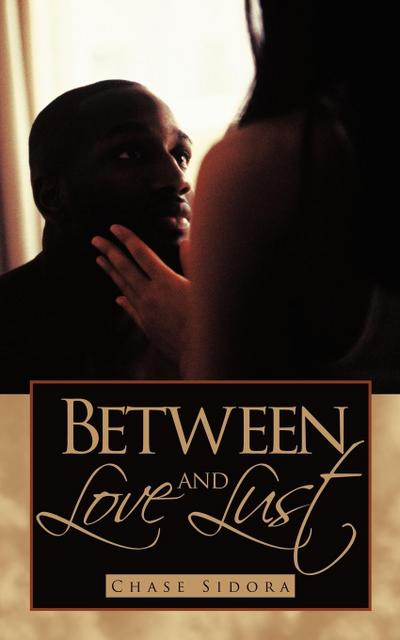 Between Love and Lust