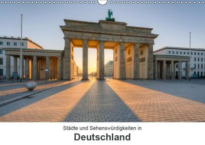 Städte und Sehenswürdigkeiten in Deutschland (Wandkalender 2019 DIN A3 quer)