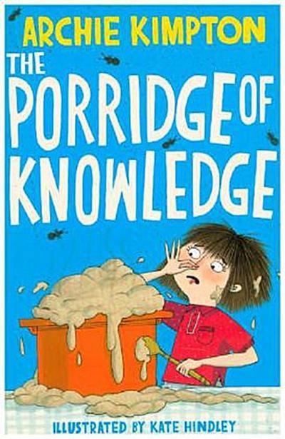 The Porridge Of Knowlegde