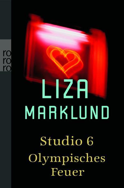Studio 6 / Olympisches Feuer: Zwei Romane