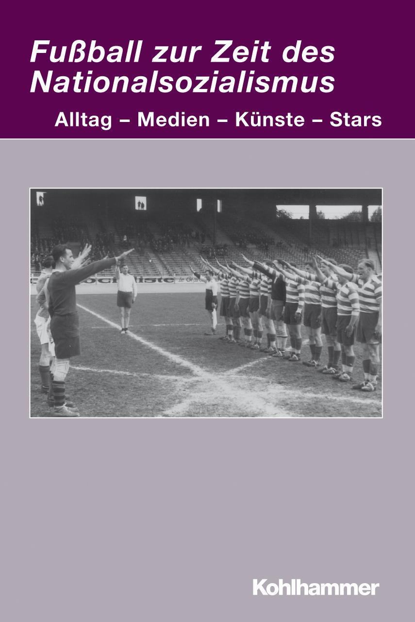 Fußball zur Zeit des Nationalsozialismus Markwart Herzog