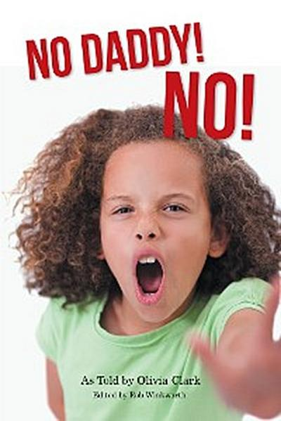 No Daddy! No!