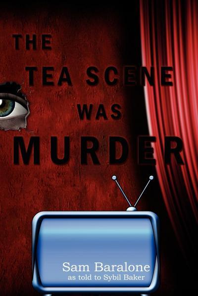 The Tea Scene Was Murder