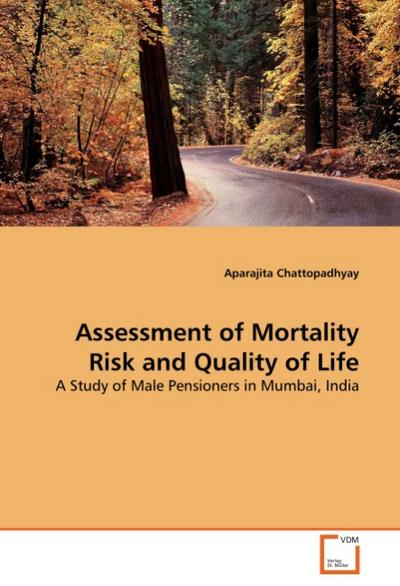 Assessment of Mortality Risk and Quality of Life