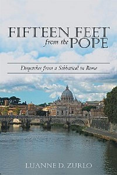 Fifteen Feet from the Pope