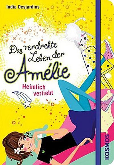 Heimlich verliebt   ; Das verdrehte Leben der Amélie 2; Deutsch; ca. 288 S. -