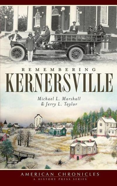 Remembering Kernersville