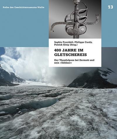 400 Jahre im Gletschereis