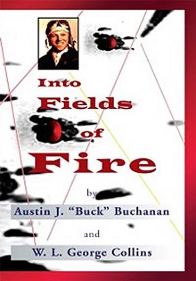 Into Fields of Fire