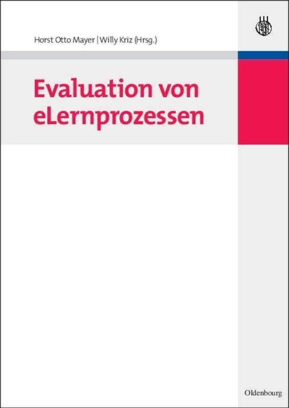 Evaluation von eLernprozessen ~ Horst Otto Mayer ~  9783486592108