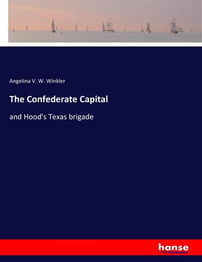 The Confederate Capital