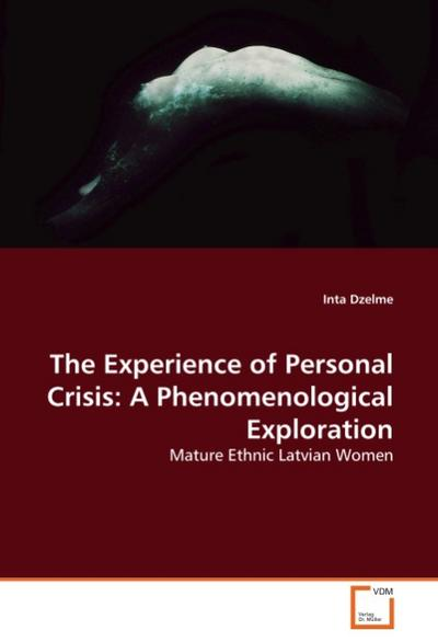 The Experience of Personal Crisis: A Phenomenological Exploration