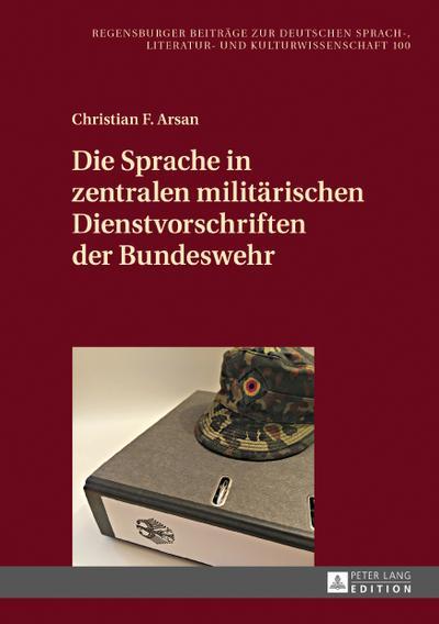 Die Sprache in zentralen militärischen Dienstvorschriften der Bundeswehr