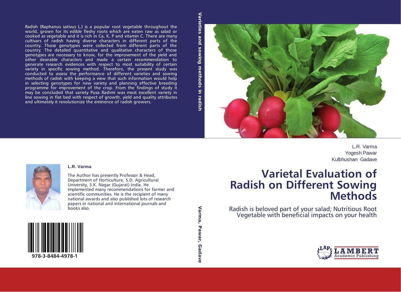 Varietal Evaluation of Radish on Different Sowing Methods -  ... 9783848449781