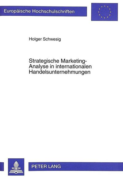 Strategische Marketing-Analyse in internationalen Handelsunternehmungen