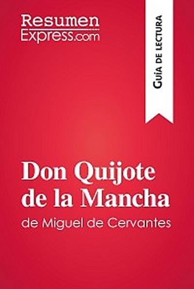 Don Quijote de la Mancha de Miguel de Cervantes (Guía de lectura)