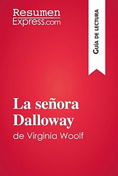 La señora Dalloway de Virginia Woolf (Guía de lectura)