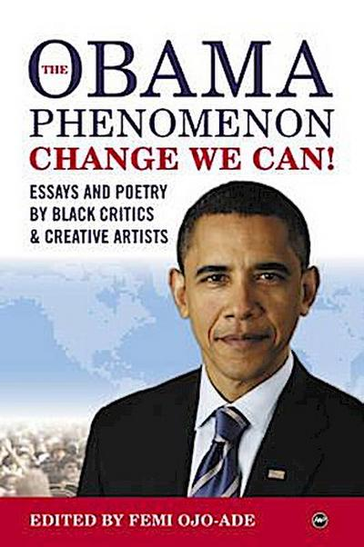 The Obama Phenomenon Change We Can!