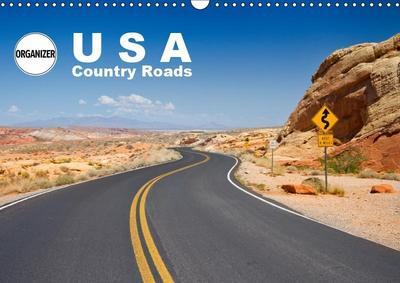 USA Country Roads (Wall Calendar 2019 DIN A3 Landscape)