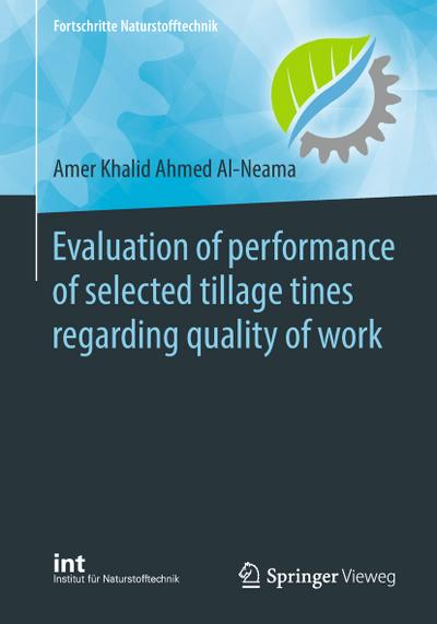 Evaluation of performance of selected tillage tines regarding quality of work